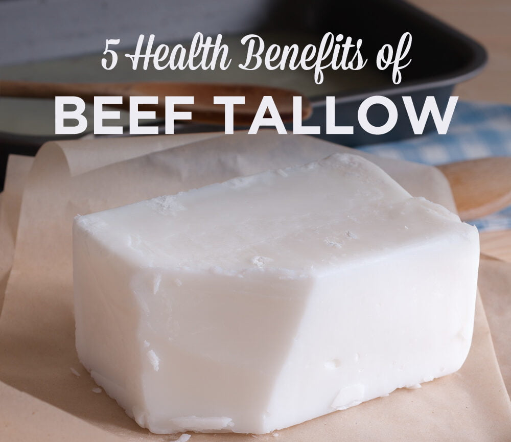 Tallow: Top 5 Health Benefits