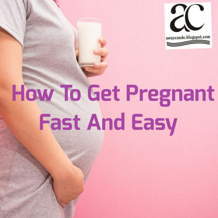 how to get pregnant fast naturally
